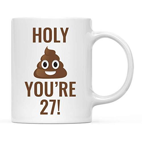 Divertida taza de café de cerámica peculiar, regalo de cumpleaños número 27, ¡Holy Shit, tienes 27 años !, gráfico de caca de caca, 1 paquete, ideas de cumpleaños groseras y vulgares, amigo, compañero