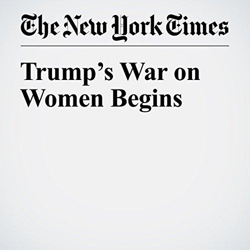 Trump's War on Women Begins copertina