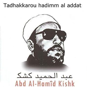 Tadhakkarou hadimm al addat (Coran)