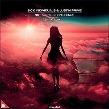 Not Alone (CHRNS Remix)