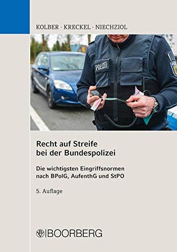 Recht auf Streife bei der Bundespolizei:...