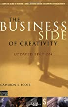 The Business Side of Creativity: The Complete Guide to Running a Graphic Design or Communications Business (Norton Professional Books for Architects & Designers)