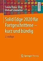 Solid Edge 2020 fuer Fortgeschrittene – kurz und buendig