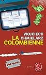 La colombienne par Chmielarz