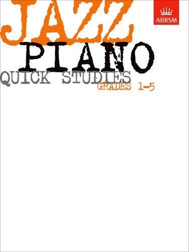 Jazz Piano Quick Studies: Grades 1-5 (ABRSM Exam Pieces)
