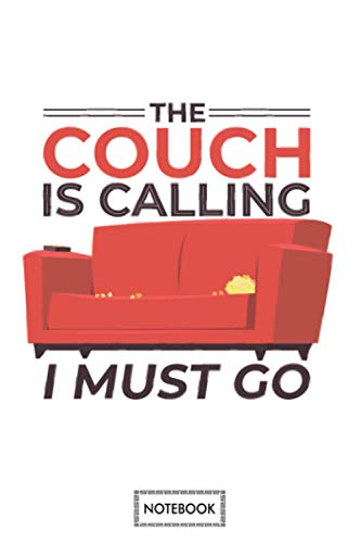 The Couch Is Calling Notebook: Lined College Ruled Paper, Journal, Planner, Diary, Matte Finish Cover, 6x9 120 Pages