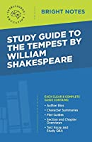 Study Guide to The Tempest by William Shakespeare (Bright Notes)