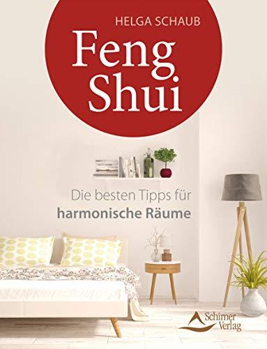 Feng Shui: Die besten Tipps für harmonische Räume