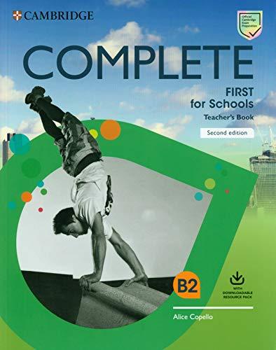 Complete First for schools. Teacher's book. Per le Scuole superiori. Con e-book. Con espansione online: Class Audio and Teacher's Photocopiable Worksheets