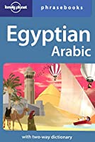 Lonely Planet Egyptian Arabic Phrasebook (Lonely Planet Phrasebooks)