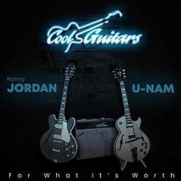 For What It's Worth (feat. Ronny Jordan & U-Nam)