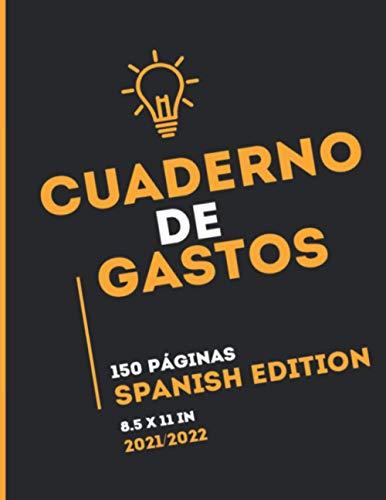 Cuaderno de gastos: libros de contabilidad libros de contabilidad en español 150 Páginas 8.5 x 11 in (21.59 x 27.94 cm)