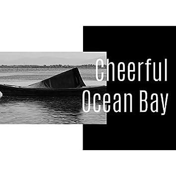 Cheerful Ocean Bay