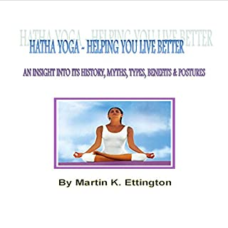 Hatha Yoga: Helping You Live Better audiobook cover art