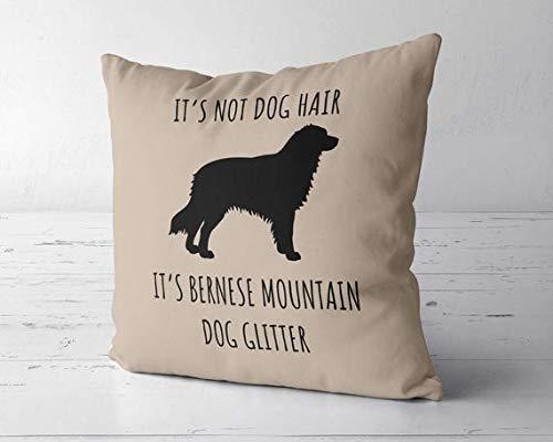 It's Not Dog Hair It's Berner Sennenhund Glitzer-Kissenbezug, Berner Sennenhund, Hundedekoration, Berner Hundemutter, Berner Hundeliebhaber Geschenk