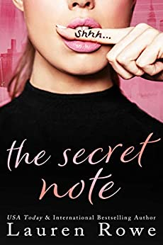The Secret Note: A Romantic Short Story with HEA by [Lauren Rowe]