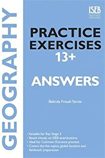 Geography Practice Exercises 13+ Answer Book: Practice Exercises for Common Entrance Preparation