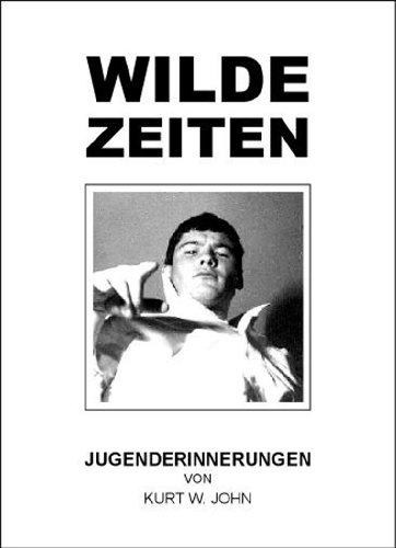 WILDE ZEITEN (AUTOBIOGRAFIE 2)