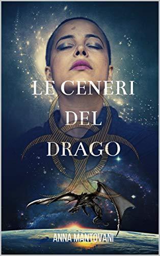 Le Ceneri del Drago (Trilogia di Europa Vol. 3) (Italian Edition) - Kindle  edition by Mantovani, Anna. Literature & Fiction Kindle eBooks @ Amazon.com.