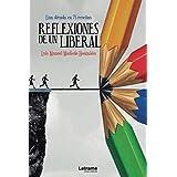 Reflexiones de un liberal. Una década en 75 reseñas