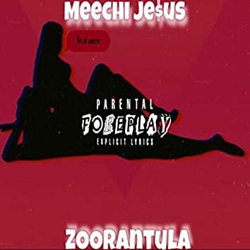 Foreplay (feat. Zoorantula)