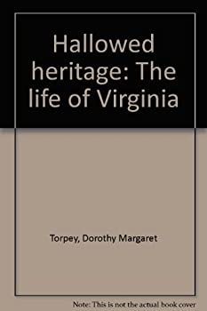 Hardcover Hallowed heritage: The life of Virginia Book