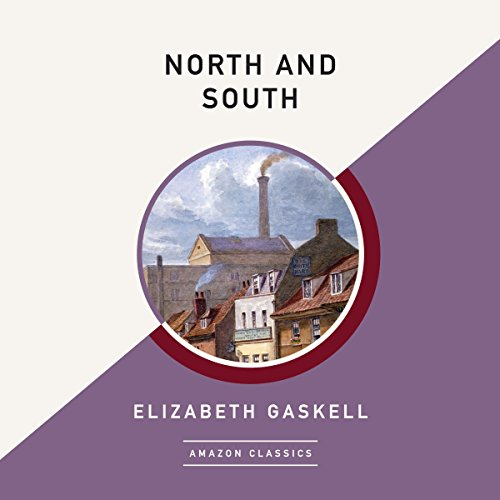 North and South (AmazonClassics Edition)                   By:                                                                                                                                 Elizabeth Gaskell                               Narrated by:                                                                                                                                 Anne Flosnik                      Length: 18 hrs and 22 mins     15 ratings     Overall 4.3