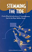 Stemming the Tide: Controlling Introductions of Nonindigenous Species by Ships' Ballast Water