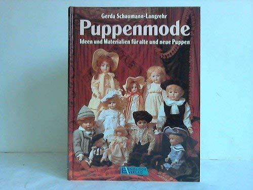 Puppenmode. Ideen und Materialien für alte und neue Puppen
