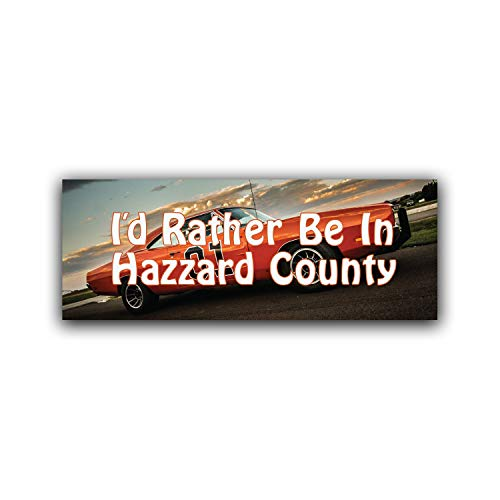 More Shiz I'd Rather Be in Hazzard County Vinyl Decal Sticker - Car Truck Van SUV Window Wall Cup Laptop - One 8.25 Inch Decal - MKS0775