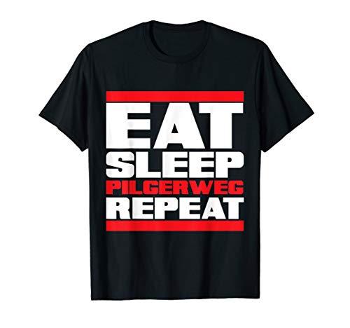 Eat Sleep Pilgerweg Repeat - Drachenlord T-Shirt