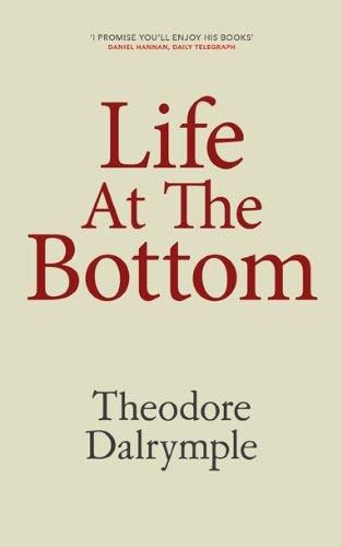 Life At The Bottom (English Edition)