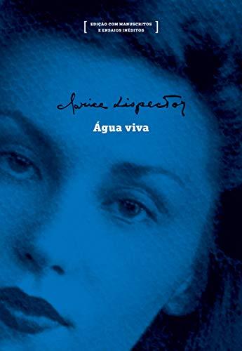 Água viva: edição com manuscritos e ensaios inéditos eBook : Lispector,  Clarice, Vasquez, Pedro Karp: Amazon.com.br: Livros