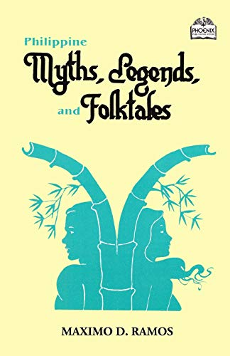 Philippine Myths, Legends, and Folktales (Realms of Myths and Reality)
