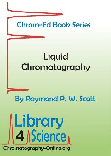 Liquid Chromatography (Chrom-Ed Series) (English Edition)