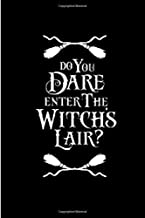 Do you Dare Enter The Witchs Lair: Notebook, journal, Diary it can be anything. A Great Gift for your loved once and kids for the Halloween festival ... or Spell book ( Black lined ruled notebook)