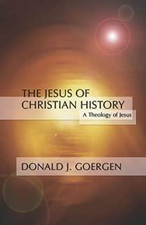 Jesus of Christian History by Goergen, Donald , O.P.. (Wipf & Stock Pub,2002) [Paperback]