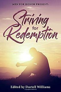 Striving for Redemption