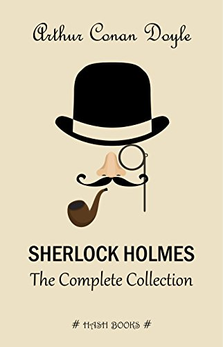Sherlock Holmes: The Complete Collection (English Edition) eBook ...