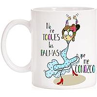 Taza No me toques Las Palmas Que me conozco. Taza Muy Flamenca con Mucho Arte