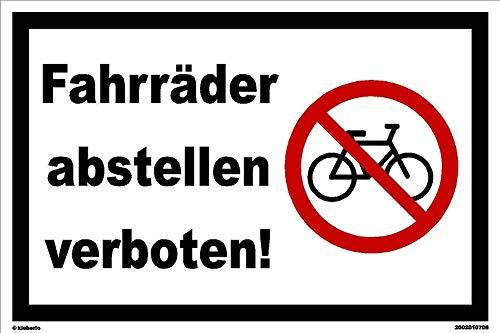 Kleberio® Warn Schild 30 x 20 cm - Fahrräder abstellen verboten! - Baustellenschild stabile Aluminiumverbundplatte