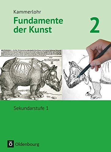 Kammerlohr - Fundamente der Kunst - Band 2: Schülerbuch