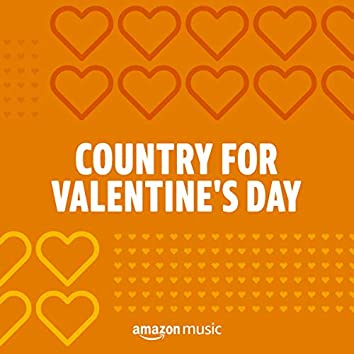 Country for Valentine's Day