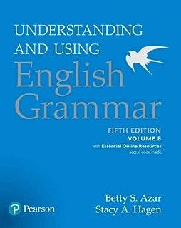 Understanding and Using English Grammar, Volume B, with Essential Online Resources