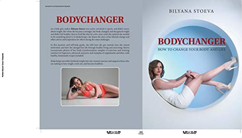 Bodychanger: How to change your body and life (English Edition)