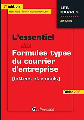 L'ESSENTIEL DES FORMULES TYPES DU COURRIER D'ENTREPRISE - 7EME ED (LES CARRES ROUGE)