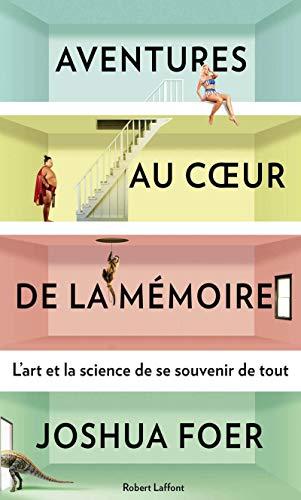Aventures au coeur de la mémoire [French] 2221109805 Book Cover