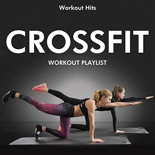 Crossfit Workout Playlist CD - Workout Hits Perfect for Exercise, Jogging, Keep Fit