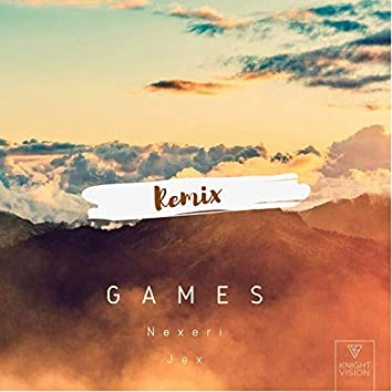 Games (feat. Jex) [Aladin Remix] [Nexeri Edit]