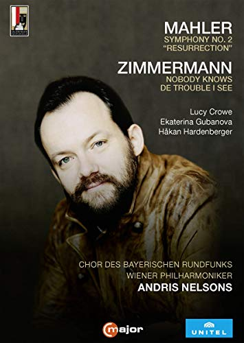 Mahler: Symphony No. 2, ''Resurrection''; Zimmerman: Nobody Knows De Trouble I See